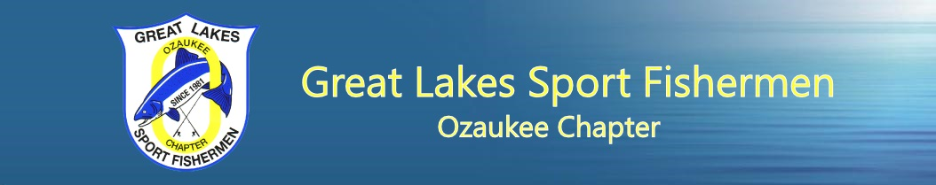 Great Lakes Sport Fishermen – Ozaukee Chapter